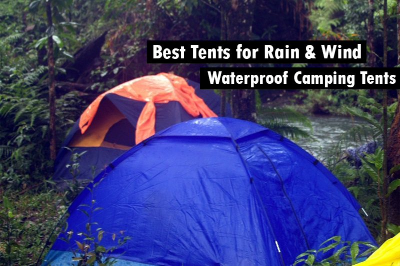 Best Tents for Rain